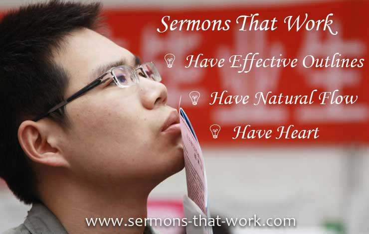 How To Prepare Sermons That Work
